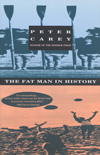 Peter Carey, The Fat Man in History
