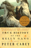 Peter Carey, True History of the Kelly Gang