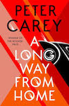 Peter Carey, a-long-way-home